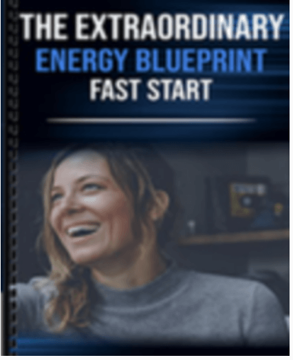 Get The Extraordinary Energy Blueprint - only $47